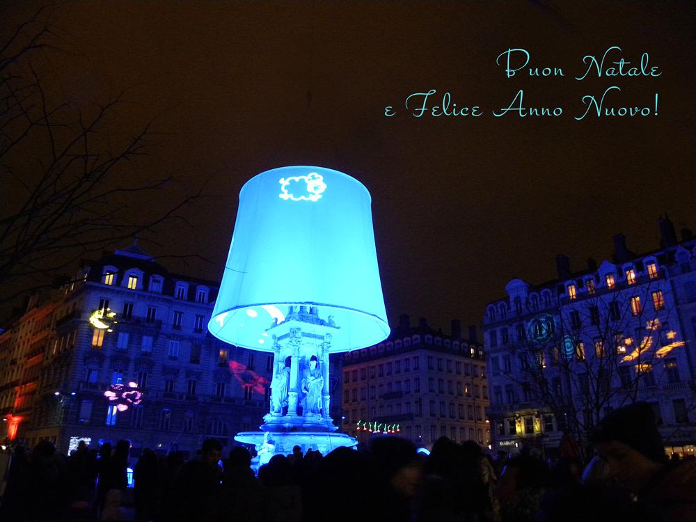 Con le splendide luci della Fête des Lumières di Lione vi auguro un Buon Natale!